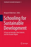Schooling for Sustainable Development:: A Focus on Australia, New Zealand, and the Oceanic Region: 3 - Margaret Robertson