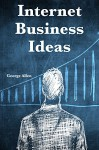 Internet Business Ideas: 2 Business Ideas for Online Marketers... Youtube Marketing & Online Dropshipping - George Allen