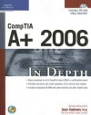 CompTIA A+ 2006 in Depth [With CDROM] - Jean Andrews