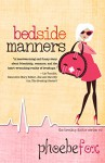 Bedside Manners - Phoebe Fox