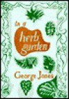 In a Herb Garden - George Jones