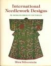 International Needlework Designs - Mira Silverstein