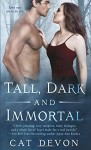 Tall, Dark and Immortal (Entity Series) - Cat Devon