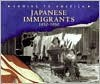 Japanese Immigrants: 1850-1950 - Rosemary Wallner