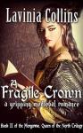 A Fragile Crown - Lavinia Collins