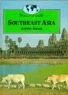 Southeast Asia - Antony Mason