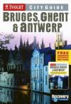 Insight City Guide Bruges, Ghent & Antwerp - Brian Bell, Insight Guides