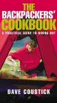 Backpacker's Cookbook: A Practical Guide to Dining Out - Dave Coustick, Nick Nairn
