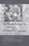 The Russo-Japanese War in Global Perspective, Volume II: World War Zero - David Wolff