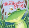 The Wide-Mouthed Frog Pop-Up Storybook - School Specialty Publishing, Brighter Child