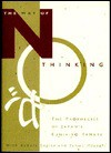 The Way of No Thinking: The Prophecies of Japan's Kunihiro Yamate - Robert Engler