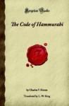 The Code Of Hammurabi - Charles F. Horne, Leonard William King