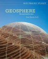 Geosphere: The Land and Its Uses - Dana Desonie