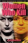 Women Who Kill Viciously - Mike James