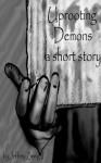 Uprooting Demons - Jeff Zweig II