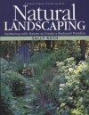 Natural Landscaping: Gardening with Nature to Create a Backyard Paradise - Sally Roth