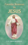 Favorite Novenas to Jesus - Lawrence G. Lovasik