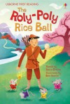 Roly Poly Rice Ball - Rosie Dickins