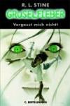 Vergesst mich nicht! (Gruselfieber, Bd.1) - R.L. Stine, Janka Panskus