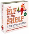 Elf on the Shelf - Carol V. Aebersold, Chanda A. Bell, Coe Steinwart