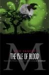 The Monstrumologist: The Isle of Blood - Rick Yancey