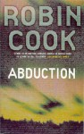 Abduction - Dick Hill, Robin Cook