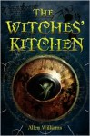 The Witches' Kitchen - Allen Williams