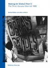 Making Art Global, Part 1: The Third Havana Biennial 1989, Exhibition Histories Vol. 2 - Coco Fusco, Luis Camnitzer, Geeta Kapur