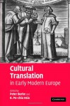 Cultural Translation in Early Modern Europe - Peter Burke, R. Po-chia Hsia