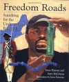 Freedom Roads: Searching for the Underground Railroad - Joyce Hansen, Gary McGowan, James Ransome