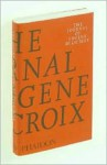 The Journal of Eugene Delacroix (Phaidon Arts and Letters) - Eugène Delacroix, Lucy Norton, Hubert Wellington