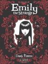 Dark Times - Jessica Gruner, Rob Reger