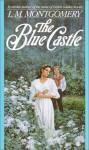 Blue Castle -OS - L.M. Montgomery
