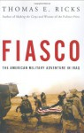 Fiasco - Thomas E. Ricks, James Lurie