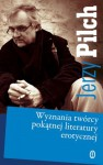 Wyznania twórcy pokątnej literatury erotycznej - Jerzy Pilch