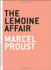 The Lemoine Affair - Marcel Proust, Charlotte Mandell