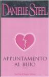 Appuntamento Al Buio - Danielle Steel, Grazia Maria Griffini