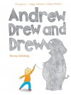 Andrew Drew and Drew - Barney Saltzberg