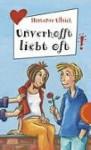 Unverhofft liebt oft - Hortense Ullrich