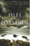 Isles of the Forsaken - Carolyn Ives Gilman