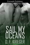 Sail My Oceans - D.F. Krieger