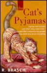 The Cat's Pyjamas - Rudolph Brasch