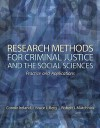Research Methods for Criminal Justice and the Social Sciences: Practice and Applications - Connie Ireland, Bruce L. Berg