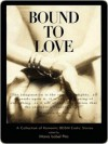 Bound to Love - Maria Pita