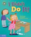 I Didn't Do It! - Sue Graves, Desideria Guicciardini