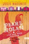 Pearl Nolan und der tote Fischer: Ein Krimi von der englischen Küste - Julie Wassmer, Sepp Leeb