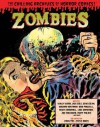 Zombies: The Chilling Archives of Horror Comics Volume 3 - Craig Yoe, Steve Banes