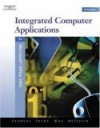 Integrated Computer Applications, Modules 1-8 [With CDROM] - Susie Van Huss, Connie M. Forde, Donna L. Woo