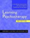 Learning Psychotherapy - Bernard D. Beitman, Dongmei Yue