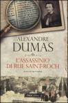 L'assassinio di rue Saint-Roch - Ugo Cundari, Alexandre Dumas